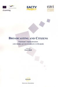 Broadcasting and Citizens : Viewers' Participation and Media Accountability in Europe